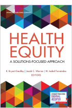 Health Equity: A Solutions-Focused Approach