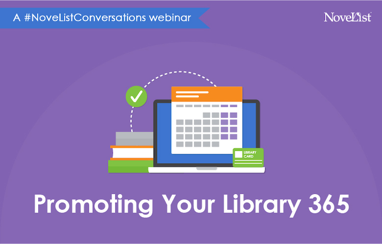 Webinar: Promoting Your Library 365